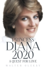 Princess Diana 2020: A Quest For Love Cover Image