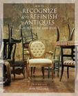 How to Recognize and Refinish Antiques for Pleasure and Profit Cover Image