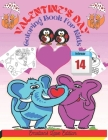 Valentine`s Day Coloring Book For Kids: A Very Cute and Fun Valentine's Day Coloring Book for Little Girls and Boys with Valentine Day Animal Theme Su Cover Image