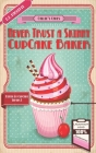 Never Trust a Skinny Cupcake Baker Cover Image