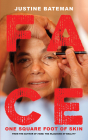 Face: One Square Foot of Skin Cover Image