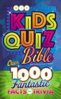 Niv, Kids' Quiz Bible, Hardcover, Comfort Print: Over 1,000 Fantastic Facts and Trivia Cover Image