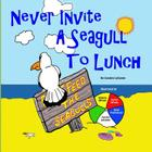 Never Invite a Seagull to Lunch Cover Image