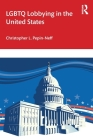 LGBTQ Lobbying in the United States Cover Image
