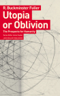 Utopia or Oblivion: The Prospects for Humanity Cover Image