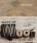 Made of Wood: In The Home Cover Image
