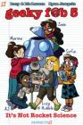Geeky Fab 5 Vol. 1: It's Not Rocket Science (Geeky Fab Five #1) Cover Image