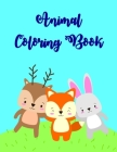 Animals coloring book: Easy Funny Learning for First Preschools and Toddlers from Animals Images Cover Image