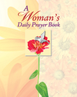 Womans Daily Prayer (Deluxe Daily Prayer Books) Cover Image