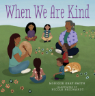 When We Are Kind Cover Image