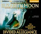 Divided Allegiance (Deed of Paksenarrion #2) Cover Image