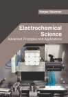 Electrochemical Science: Advanced Principles and Applications Cover Image