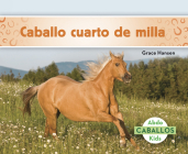 Caballo Cuarto de Milla (Quarter Horses) Cover Image