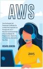 Aws: Guía De Estudio Del Practicante Certificado De La Nube Para Aprender Los Principios De Aws Y Descubrir Las Herra (Coding #5) Cover Image