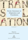 Erotic Literature in Adaptation and Translation (Transcript #7) Cover Image