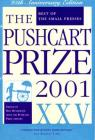 The Pushcart Prize XXV: Best of the Small Presses 2001 Edition (The Pushcart Prize Anthologies #25) Cover Image