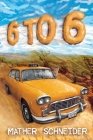 6 to 6 Cover Image