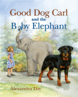 Good Dog Carl and the Baby Elephant Cover Image