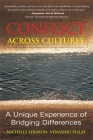 Conflict Across Cultures: A Unique Experience of Bridging Differences Cover Image