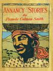 Annancy Stories by Pamela Colman Smith Cover Image