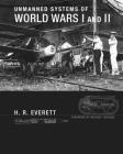 Unmanned Systems of World Wars I and II (Intelligent Robotics and Autonomous Agents series) Cover Image