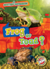 Frog or Toad? Cover Image