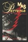 Más Perversa Cover Image