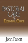 Pastoral Care: An Essential Guide Cover Image