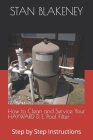How to Clean and Service Your HAYWARD Pool Filter: Step by Step Instructions Cover Image