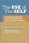 The Use of the Self: Countertransference and Communication in the Analytic Situation Cover Image
