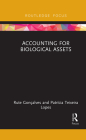 Accounting for Biological Assets (Routledge Focus on Business and Management) Cover Image