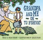 Grandpa and Me on Tu B'Shevat Cover Image