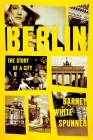 Berlin: The Story of a City Cover Image