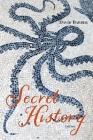 Secret History: Poems Cover Image