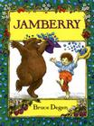 Jamberry (1 Paperback/1 CD) [With Paperback Book] Cover Image