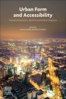 Urban Form and Accessibility: Social, Economic, and Environment Impacts Cover Image
