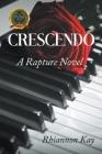 Crescendo: A Rapture Novel Cover Image