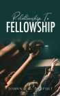 Relationship To Fellowship Cover Image
