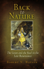 Back to Nature: The Green and the Real in the Late Renaissance Cover Image