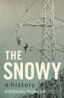 The Snowy: A History Cover Image