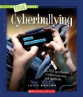 Cyberbullying (A True Book: Guides to Life) Cover Image