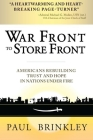 War Front to Store Front: Americans Rebuilding Trust and Hope in Nations Under Fire Cover Image