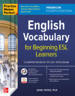 Practice Makes Perfect: English Vocabulary for Beginning ESL Learners, Premium Fourth Edition Cover Image