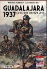 Guadalajara 1937: La disfatta che non ci fu (Italia Storica #8) Cover Image