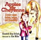 Apples for Cheyenne: A Story about Autism, Horses, and Friendship Cover Image