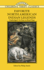 Favorite North American Indian Legends (Dover Children's Thrift Classics) Cover Image