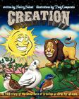 Creation: The Bible story of the seven days of Creation for all ages. Cover Image