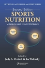 Sports Nutrition: Vitamins and Trace Elements, Second Edition (Nutrition in Exercise and Sport) Cover Image