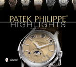 Patek Philippe: Highlights Cover Image
