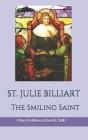 Saint Julie Billiart: The Smiling Saint Cover Image